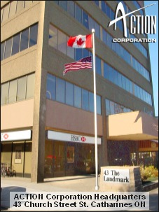 ACTION Corporation 43  Church Street Suite 605 St. Catharines Ontario Canada L2R 7E1